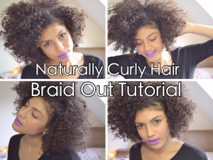Naturally Curly Hair Braid Out Tutorial