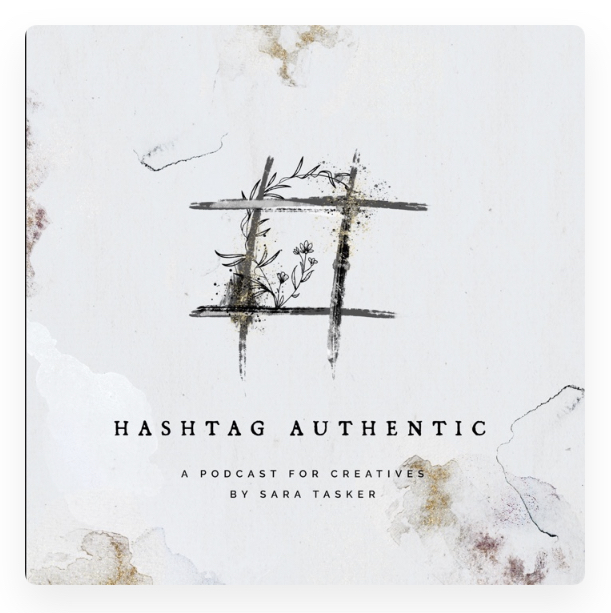 Hashtag Authentic A Podcast For Creatives by Sara Tasker Review